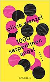 1000 Serpentinen Angst // Olivia Wenzel