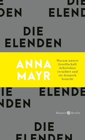 Die Elenden // Anna Mayr